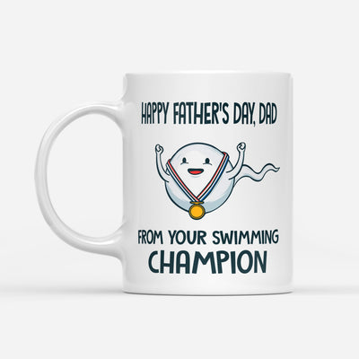 Happy Father's Day From Your Swimming Champion White Mug Gift For Dad
