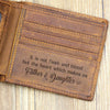 It Is Not Flesh And Blood But Heart Father And Daughter Brown Wallet Gift For Stepdad