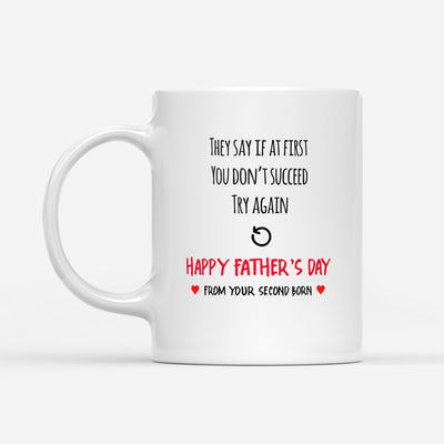 If At First You Don't Succeed Try Again Mug - Daddy Mugs