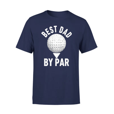 Best Dad By Par T-shirt Gift For Golf Dad