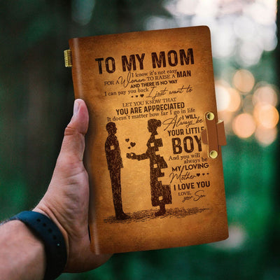 To my mom I know it's not easy for a woman to raise a man, gift for mom, moms gift, gift for mother, mothers gift, gift from son - Notebook - QCT
