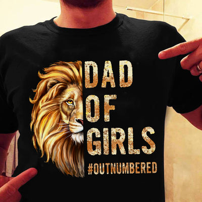 Dad Of Girls Outnumbered Shirt - Dad Shirt