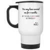Gift For Mom Gift Always Carry Me Financially Mug