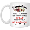 Grandma No Matter What Life Throws At You Gift For Grandma