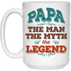 Papa The Man The Myth The Legend Mug Gifts For Grandpa
