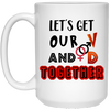 Let's Get Our V And D Together Mug Gift For Him For Her