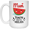 Mum You're One In a Melon Gift For Mom