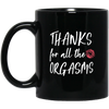 Thanks for all the Orgasms - Gifts for husband, fiance or boyfriend