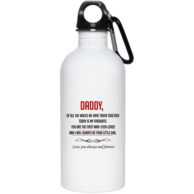 Daddy Of All The Walks We Have Taken Together White Water Bottle