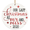 Our Last Christmas As Mr And Miss Tree Ornaments Christmas Gift For Him For Her