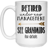 Retired Under New Management See Grandkids Gift For Grandpa Mug