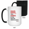 Dad, I Will Always Be Your Financial Burden White Mug