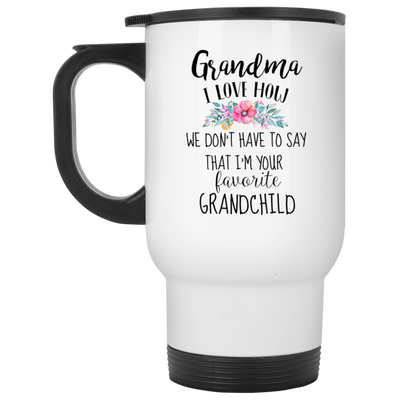 I'm your favotite grandchild gifts for grandma grandma gifts gift for mom