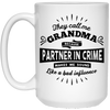 They Call Me Grandpa Partner In Crime Sounds Like A Bad Influence Mug Gift For Grandpa