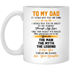 To My Dad Mug Gift For Dad From Daughter