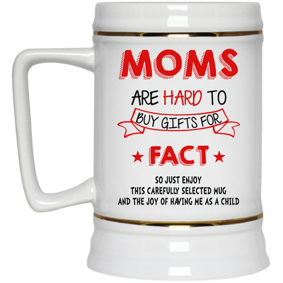 Moms Are Hard To Buy Gifts For Mug Gift For Mom