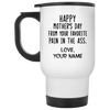 Gift For Mom From Your Favorite Pain In The A** Coffee Mug Gift For Mom