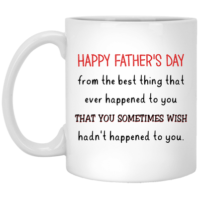 Happy Father's Day From The Best Thing Gift For Dad For Father's Day