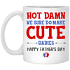 Let Be Honest We Make Ridiculously Good Looking Babies Mug Gift For Husband For Father's Day