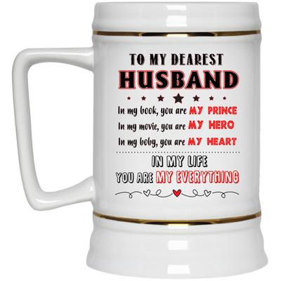 To My Dearest Husband In My Life You Are My Everything Mug Gift For Husband