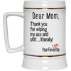 Gift For Mom Thank You For Wipping My Ass Mug