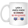We're Match Made On The Internet Mug Awesome Gift For This Valentine