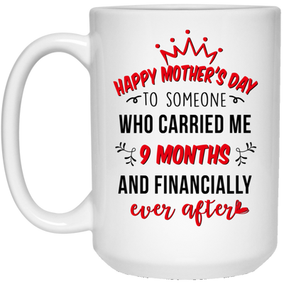 Happy Mother's Day To Someone Who Carried Me Mug Gift For Mom