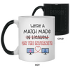 We're Match Made On The Internet Mug Awesome Gift For Husband