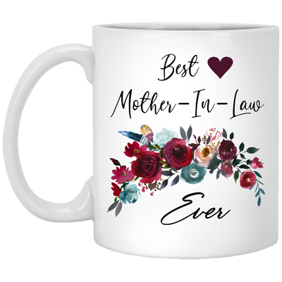 Gift For Mother In Law  Best Mother In Law Ever Mug