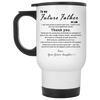 To My Future Father In Law I'm Very Proud To Marry Your Son Mug Gift For Father in law
