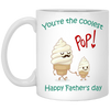 You Are The Coolest Mug Gift For Dad For Father's Day