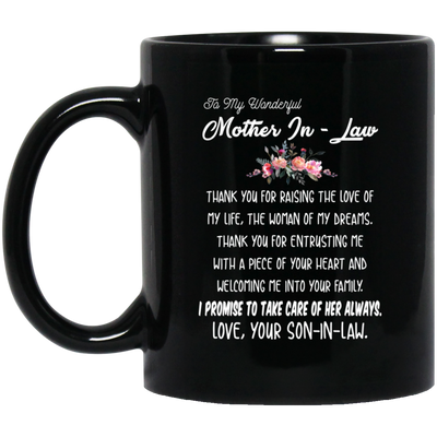 To My Wonderful Mother-in-law I Promise To Take Care Of Her Always Mug Gift For Mother's In-law