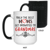 Only The Best Moms Get Promoted To Grandmas Mug Gift For Grandma