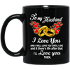 To MY Husband I Love You And I Will Love You Until I Die Mug Gift For Husband