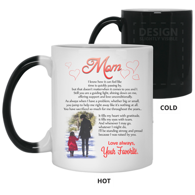 Mom I Know How It Can Feel Like Your Favorite Mug Meaningful Gift For Mom