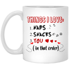 Things I Love Naps Snacks You Mug Awesome Gift For This Valentine