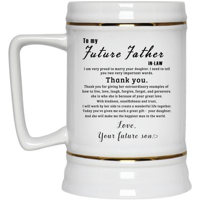 MEANINGFUL GIFT FOR YOUR FUTURE FATHER-IN-LAW - FUSO - FAMH, Gifts For Dad, Gift For father, Coffee Mug, Special Gift For Him, All Size Mug, Color Changing Mug