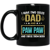 I have two titles dad and paw paw - famt