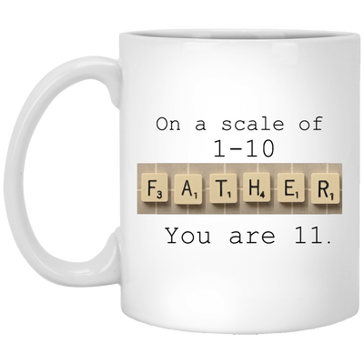 11 Out Of 10 Father Mug Gift For Dad