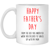 Happy Father's Day When You Decided To Shack Up With My Mom White Mug - Gift For Stepdad
