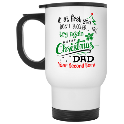 Merry Christmas From Your Second Born Mug Gift For Dad