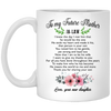To My Future Mother In Law Mug Gift For Mother-in-law