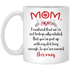 Gift For Stepmom We Are Not Biologically Related Mug
