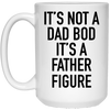It's Not A Dad Bob It's A Father Figure Mug Gift For Dad