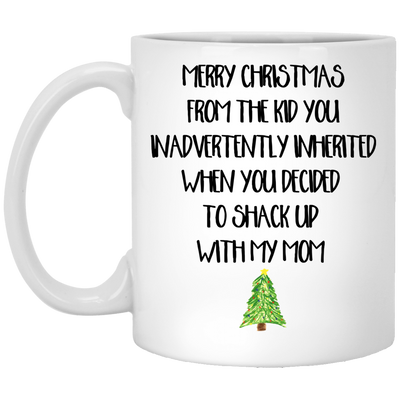 Merry Christmas From The Kid You Inherit Mug For Stepdad