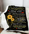 To My Daughter Enjoy The Ride And Never Forget Your Way Back Home Blanket