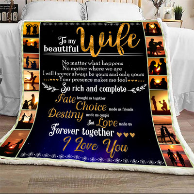 Destiny Made Us Couple But Love Made Us Forever Together Blanket Gift For Wife