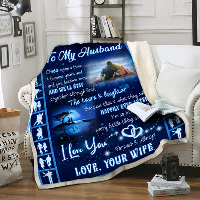 To My Husband We'll Stay Together Through Both The Tears And Laughter Blanket Gift For Husband
