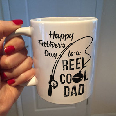 Happy Father's Day To A Reel Cool Dad Fishing Mug - Daddy Mugs