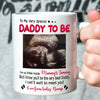 Personalized gift to my Daddy to be from baby bump mug gift for husband - White Mug